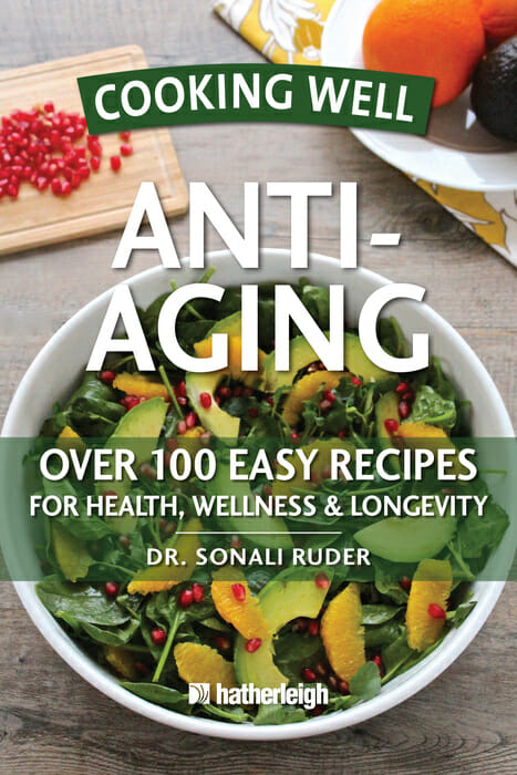 New Cookbook to Improve Health and Reduce Signs of Aging