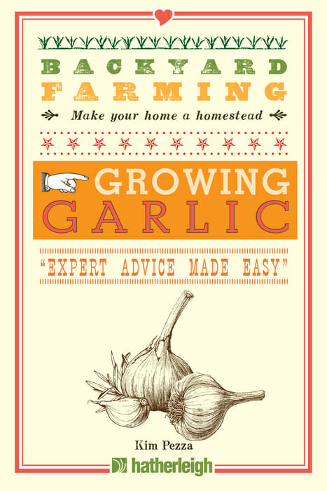 Learn How to Grow Garlic with New Backyard Farming Book