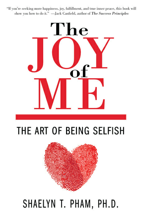 The Joy of Me: New Book Explores the Art of Being Selfish
