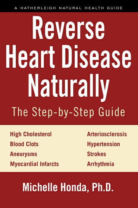 Reverse Heart Disease Naturally by Dr. Michelle Honda