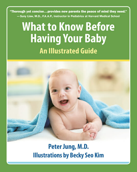 What to Know Before Having Your Baby by Peter Jung, MD