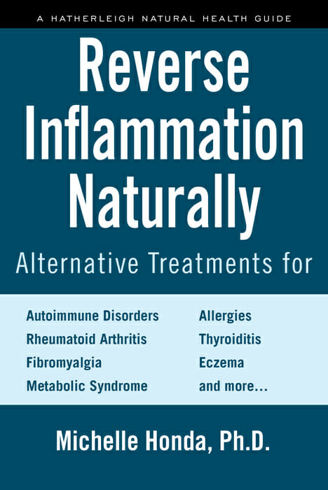 Reverse Inflammation Naturally by Dr. Michelle Honda