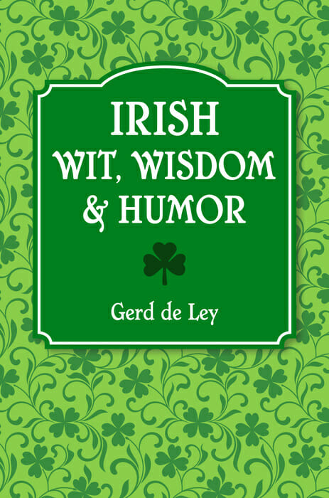 Irish Wit, Wisdom, & Humor