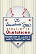 Baseball Fan's Treasury of Quotations