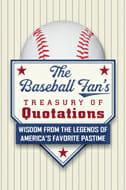 Baseball Fan's Treasury of Quotations