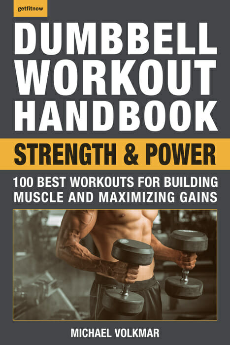 The Dumbbell Workout Handbook: Strength & Power